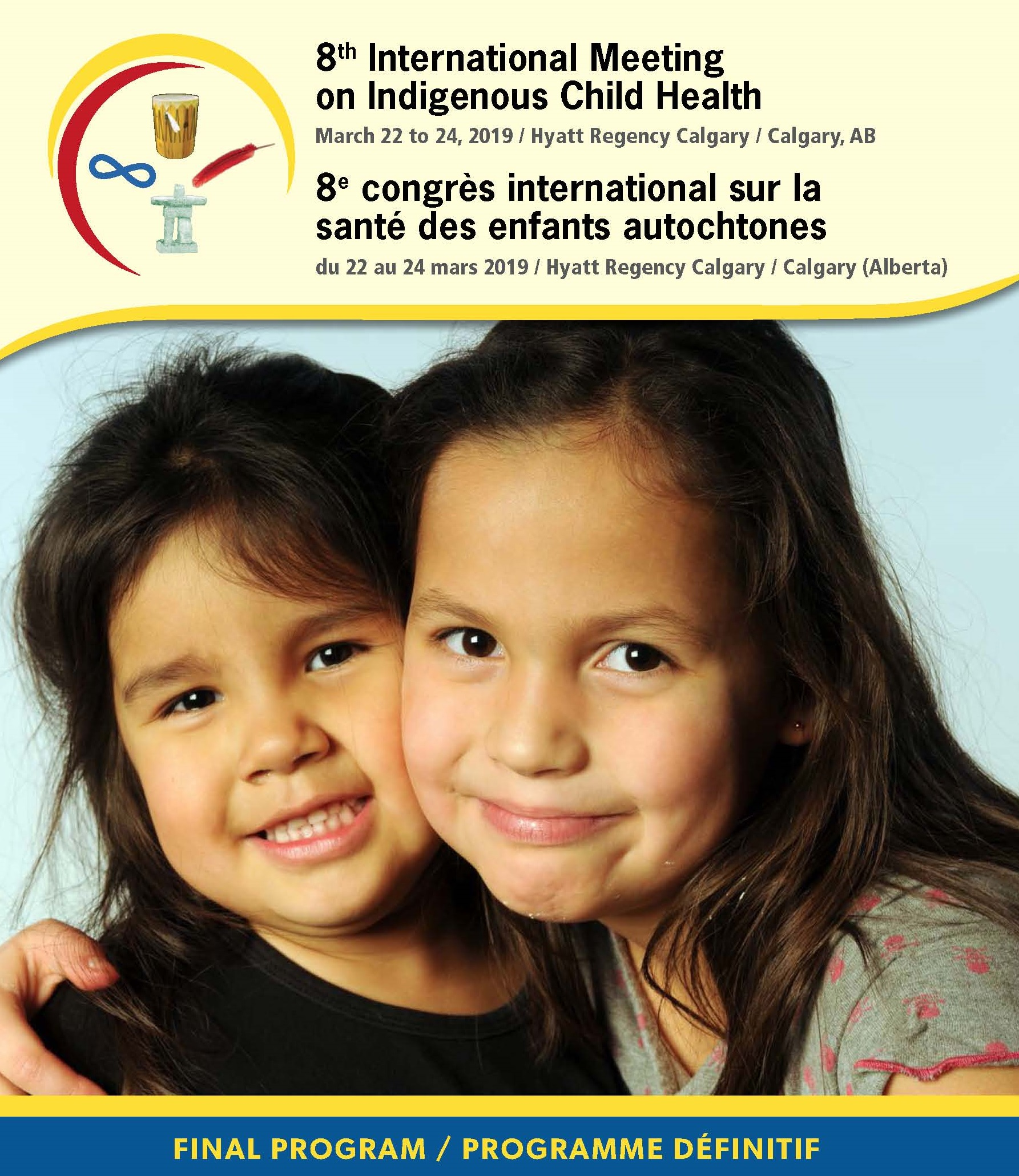 International Meeting on Indigenous Child Health | Canadian
