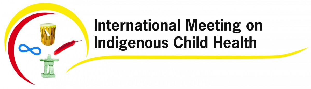 International Meeting on Indigenous Child Health   Canadian